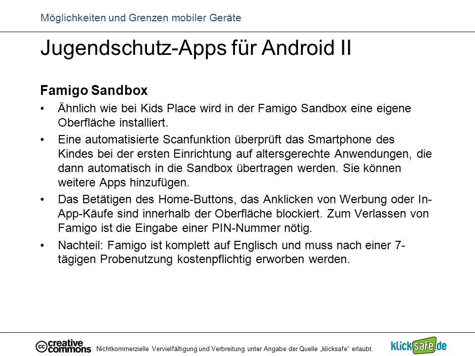 Jugendschutz-Apps für Android II Famigo Sandbox Ähnlich wie bei Kids Place wird in der Famigo Sandbox eine eigene Oberfläche installiert. Eine automat