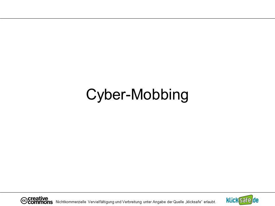 """Cyber-Mobbing Nichtkommerzielle Vervielfältigung und Verbreitung unter Angabe der Quelle """"klicksafe"""" erlaubt."""