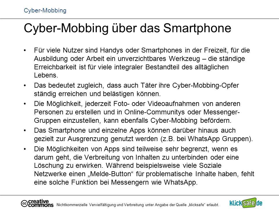 Cyber-Mobbing über das Smartphone Für viele Nutzer sind Handys oder Smartphones in der Freizeit, für die Ausbildung oder Arbeit ein unverzichtbares We