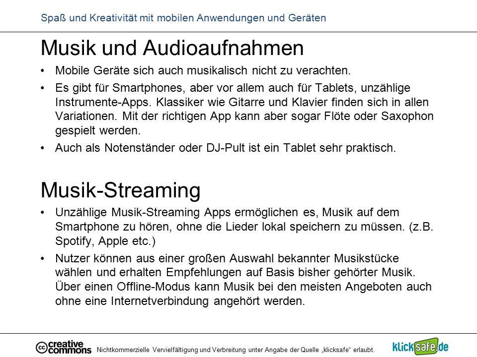 Musik und Audioaufnahmen Mobile Geräte sich auch musikalisch nicht zu verachten. Es gibt für Smartphones, aber vor allem auch für Tablets, unzählige I