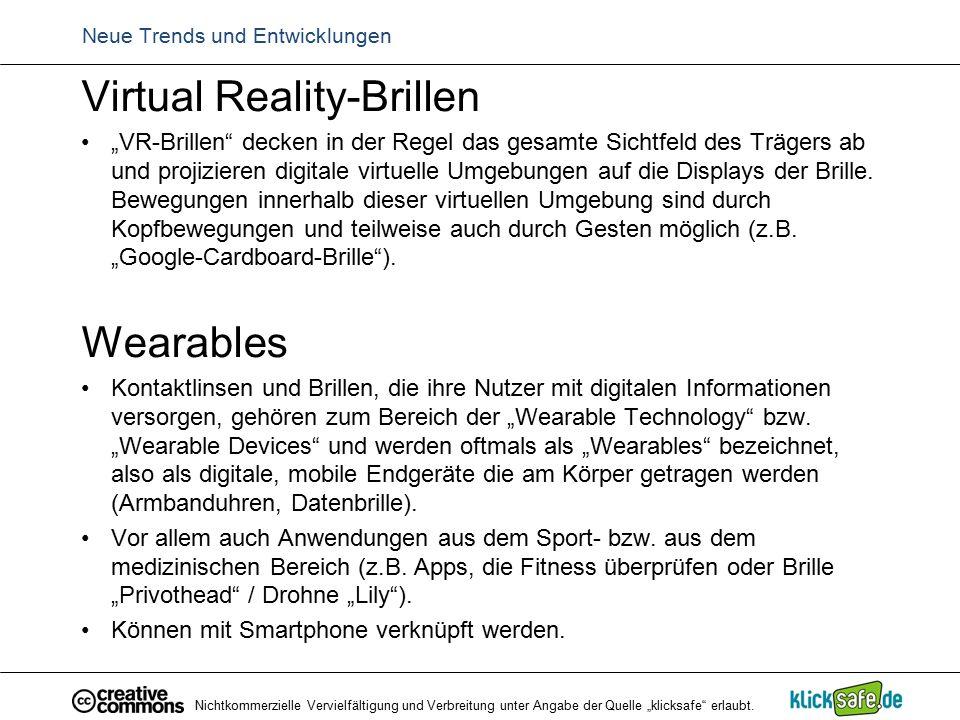 """Neue Trends und Entwicklungen Virtual Reality-Brillen """"VR-Brillen"""" decken in der Regel das gesamte Sichtfeld des Trägers ab und projizieren digitale v"""