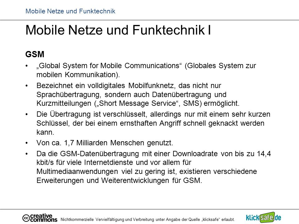"Mobile Netze und Funktechnik Mobile Netze und Funktechnik I GSM ""Global System for Mobile Communications (Globales System zur mobilen Kommunikation)."
