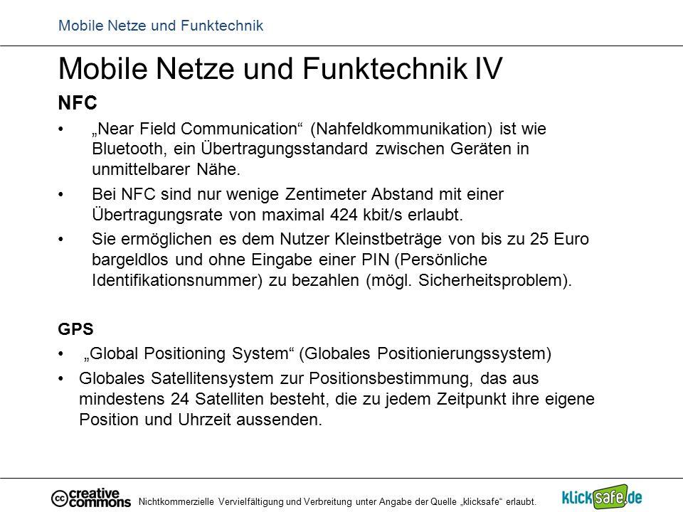 """Mobile Netze und Funktechnik Mobile Netze und Funktechnik IV NFC """"Near Field Communication"""" (Nahfeldkommunikation) ist wie Bluetooth, ein Übertragungs"""