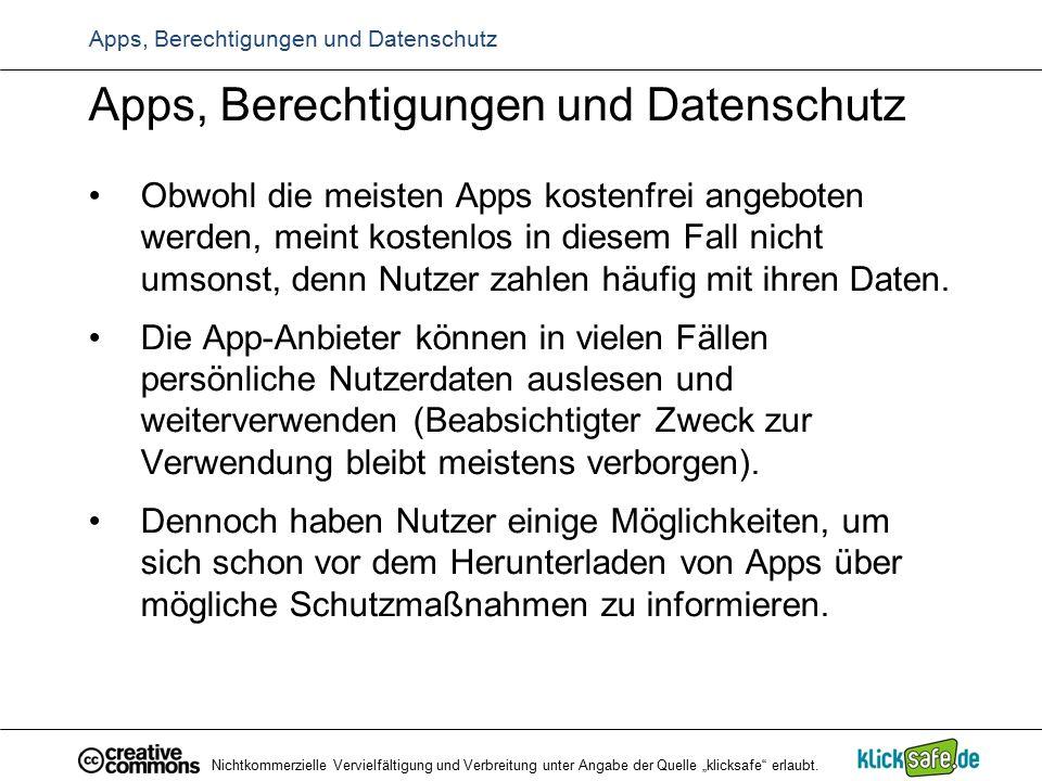 Apps, Berechtigungen und Datenschutz Obwohl die meisten Apps kostenfrei angeboten werden, meint kostenlos in diesem Fall nicht umsonst, denn Nutzer za