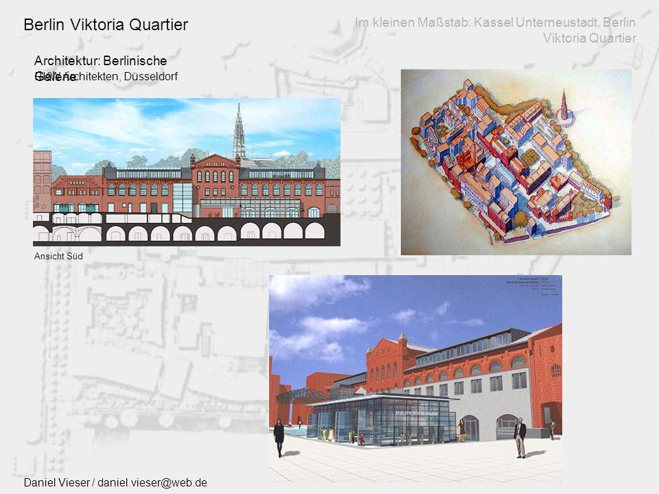 Architektur: Berlinische Galerie Im kleinen Maßstab: Kassel Unterneustadt, Berlin Viktoria Quartier Berlin Viktoria Quartier Daniel Vieser / daniel.vieser@web.de Ansicht Süd RKW Architekten, Düsseldorf