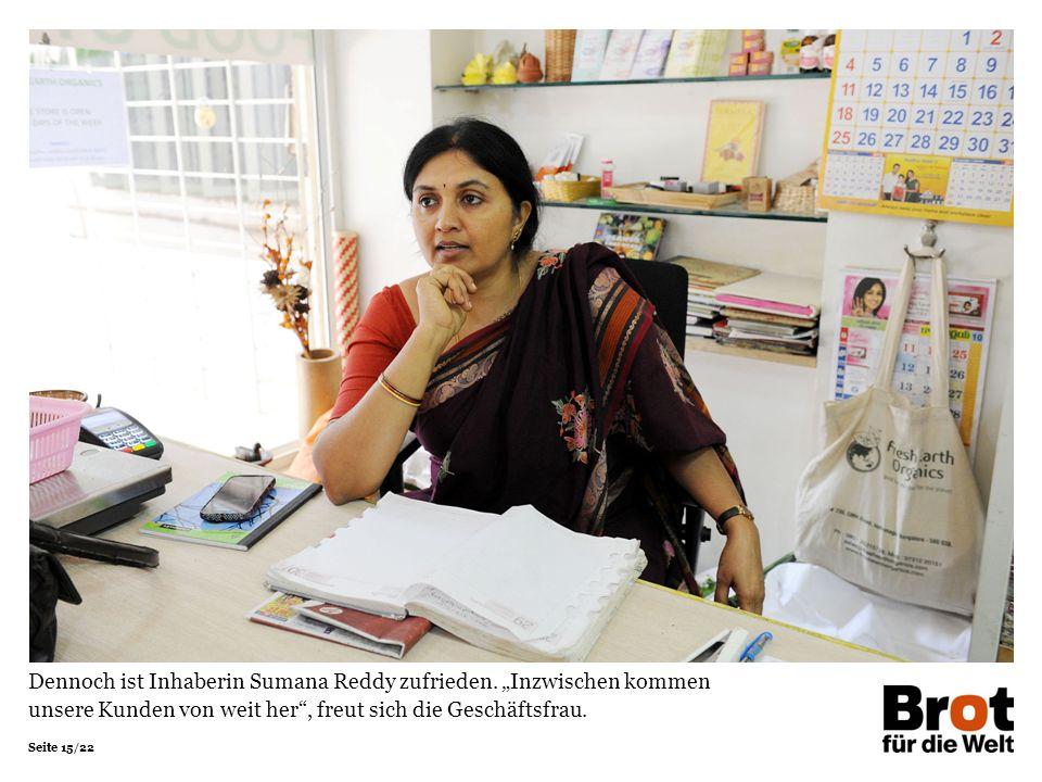 """Seite 15/22 Dennoch ist Inhaberin Sumana Reddy zufrieden. """"Inzwischen kommen unsere Kunden von weit her"""", freut sich die Geschäftsfrau."""