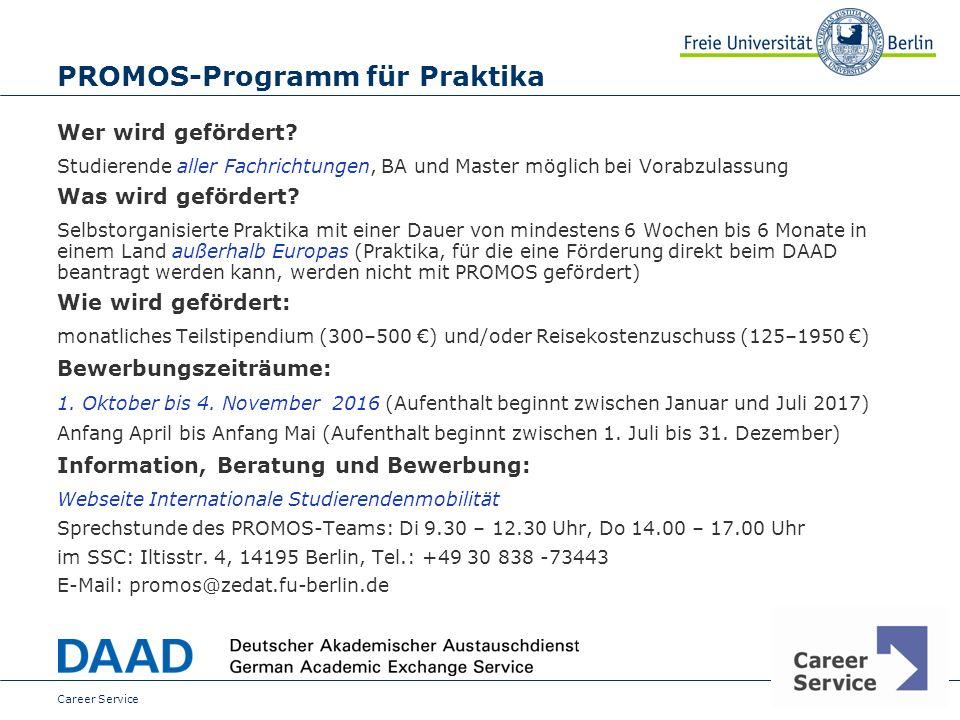 Date PROMOS-Programm für Praktika Wer wird gefördert.