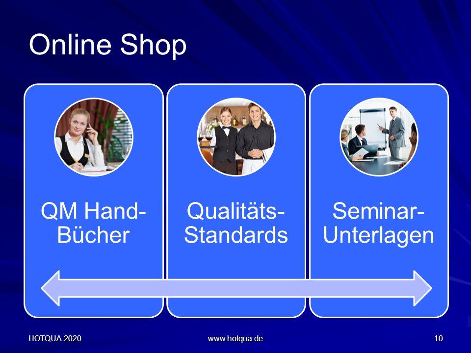 Online Shop HOTQUA 2020 www.hotqua.de 10 QM Hand- Bücher Qualitäts- Standards Seminar- Unterlagen