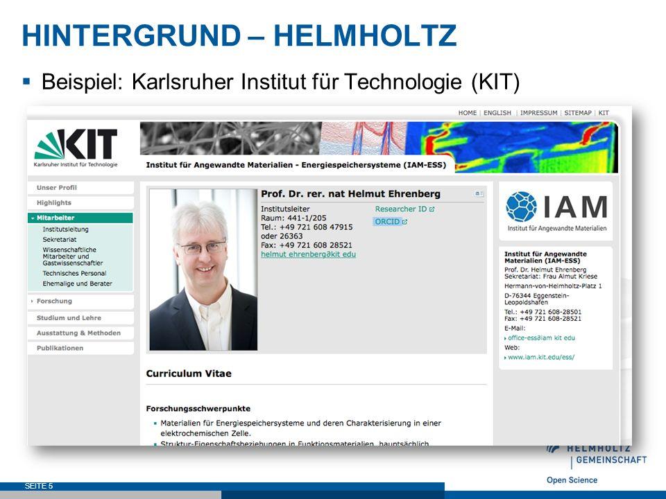 HINTERGRUND – HELMHOLTZ  Beispiel: Karlsruher Institut für Technologie (KIT) SEITE 5