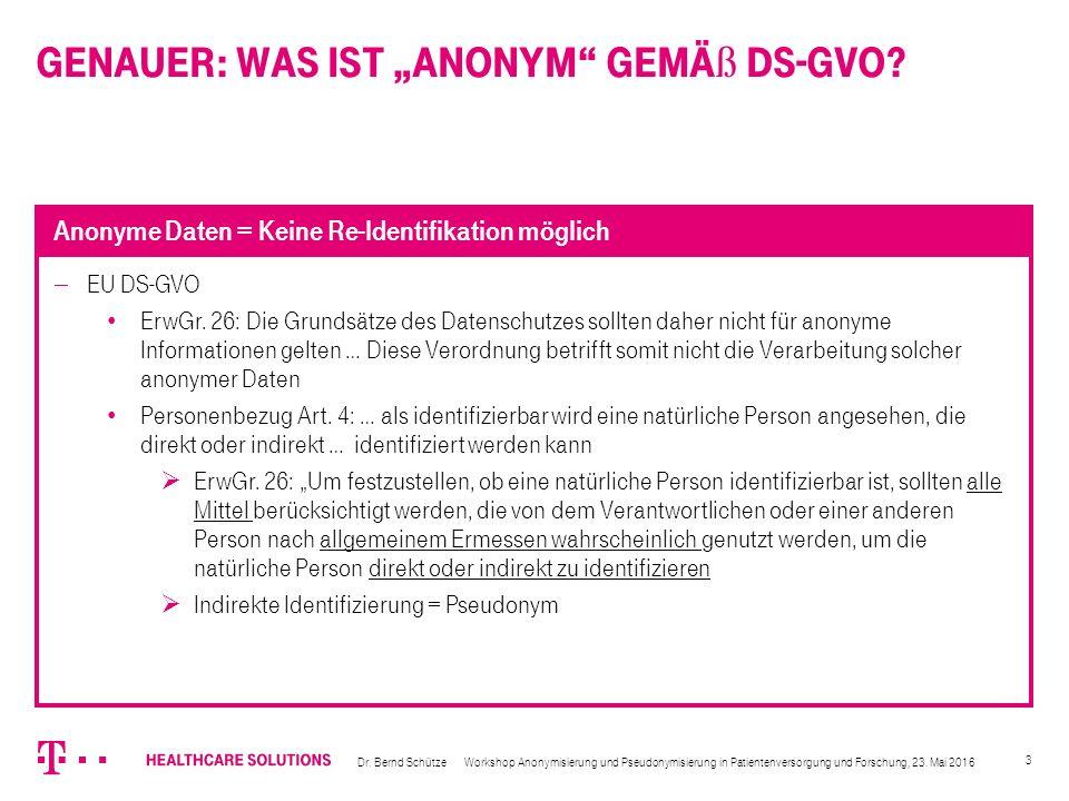 """4  BDSG Anonymisieren ist Verändern, dass … Einzelangaben … nicht mehr oder nur mit einem unverhältnismäßig großen Aufwand … einer bestimmten oder bestimmbaren natürlichen Person zugeordnet werden kann In Deutschland etablierte sich daraus der """"absolute (= nicht mehr) und der """"relative (= unverhältnismäßig großer Aufwand) Personenbezug bzgl."""