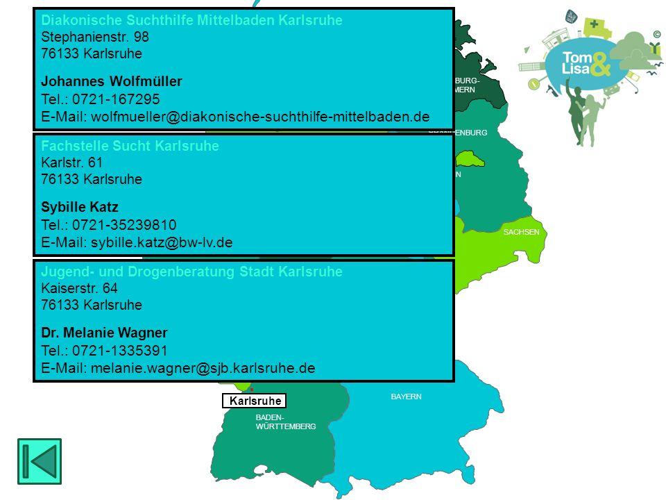 HESSEN BRANDENBURG BERLIN MECKLENBURG- VORPOMMERN RHEINLAND PFALZ SAARLAND HESSEN THÜRINGEN SACHSEN RHEINLAND PFALZ NIEDERSACHSEN NORDRHEIN- WESTFALEN BADEN- WÜRTTEMBERG BAYERN THÜRINGEN HESSEN SACHSEN -ANHALT BREMEN SCHLESWIG- HOLSTEIN SAARLAND HAMBURG  Rastatt Fachstelle Sucht Rastatt Lyzeumstraße 23 76437 Rastatt Veronika Bischof Tel.: 07222-4058790 E-Mail: veronika.bischof@bw-lv.de