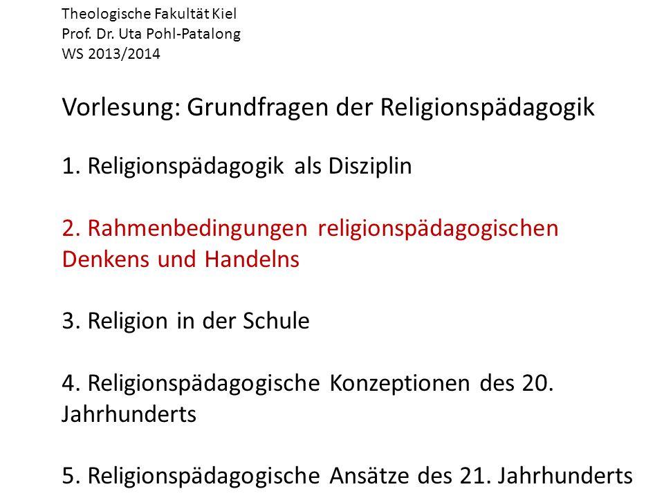 Theologische Fakultät Kiel Prof. Dr. Uta Pohl-Patalong WS 2013/2014 Vorlesung: Grundfragen der Religionspädagogik 1. Religionspädagogik als Disziplin