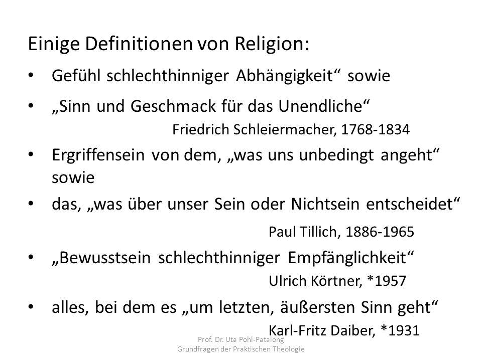"""Einige Definitionen von Religion: Gefühl schlechthinniger Abhängigkeit"""" sowie """"Sinn und Geschmack für das Unendliche"""" Friedrich Schleiermacher, 1768-1"""