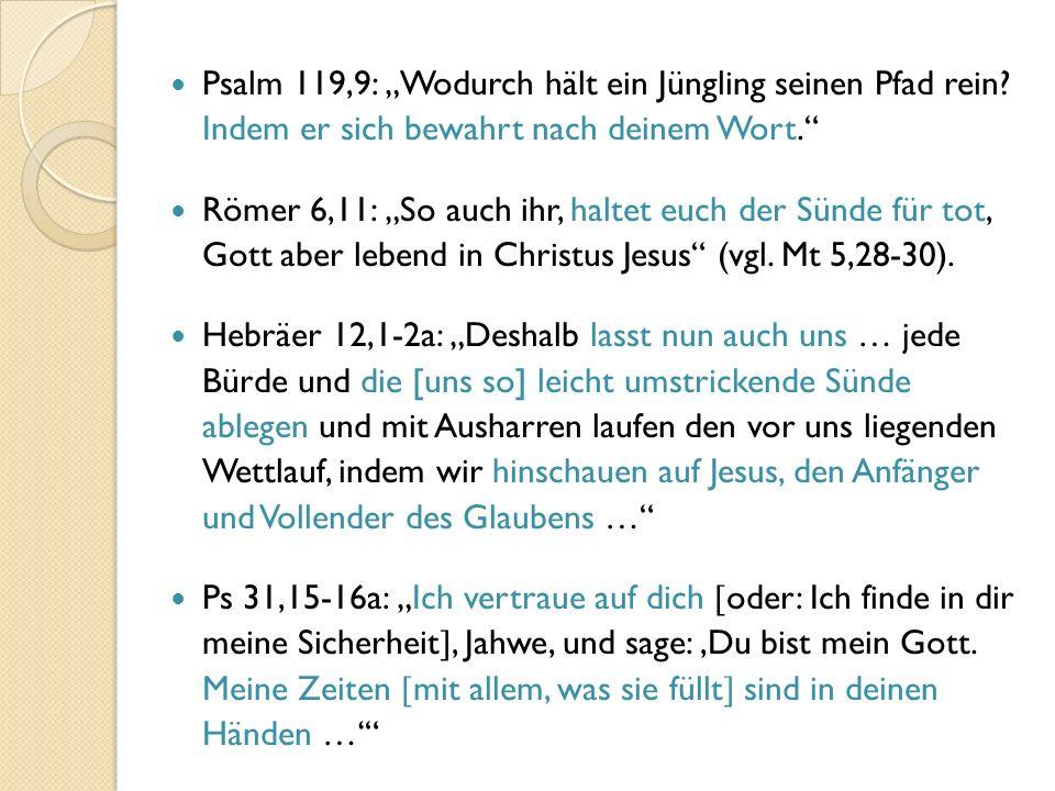 """Psalm 119,9: """"Wodurch hält ein Jüngling seinen Pfad rein."""