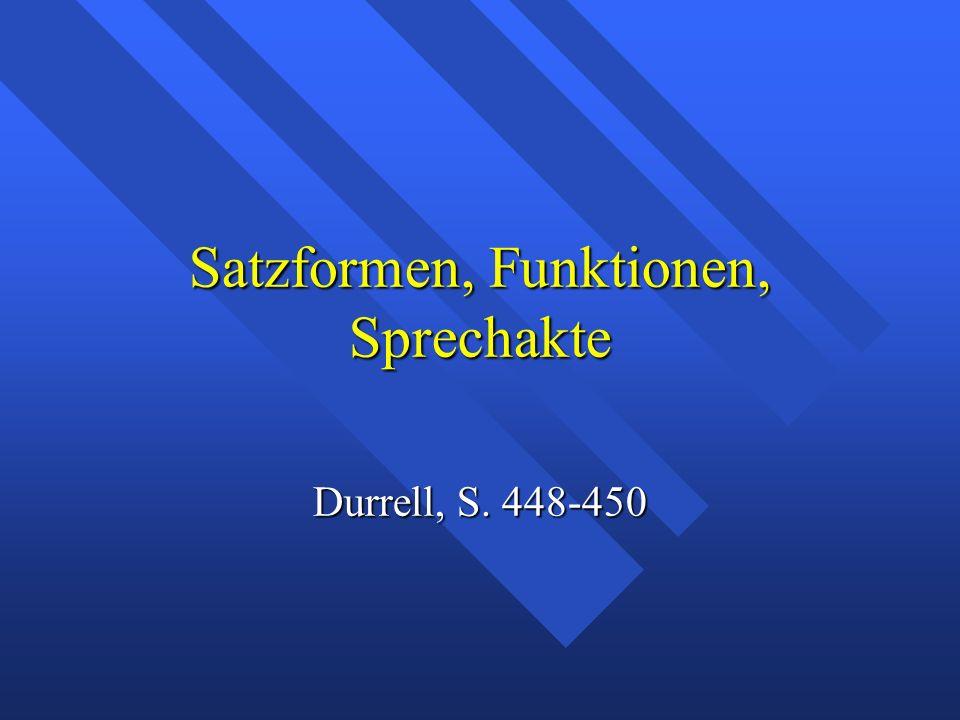 Satzformen, Funktionen, Sprechakte Durrell, S. 448-450