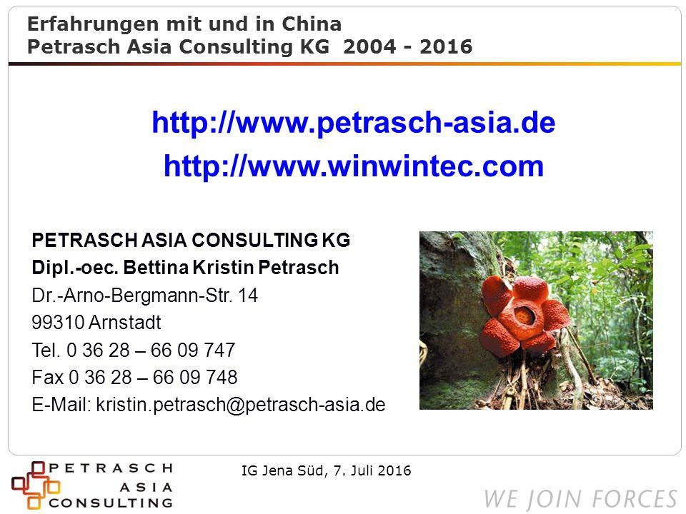 PETRASCH ASIA CONSULTING KG Dipl.-oec. Bettina Kristin Petrasch Dr.-Arno-Bergmann-Str.