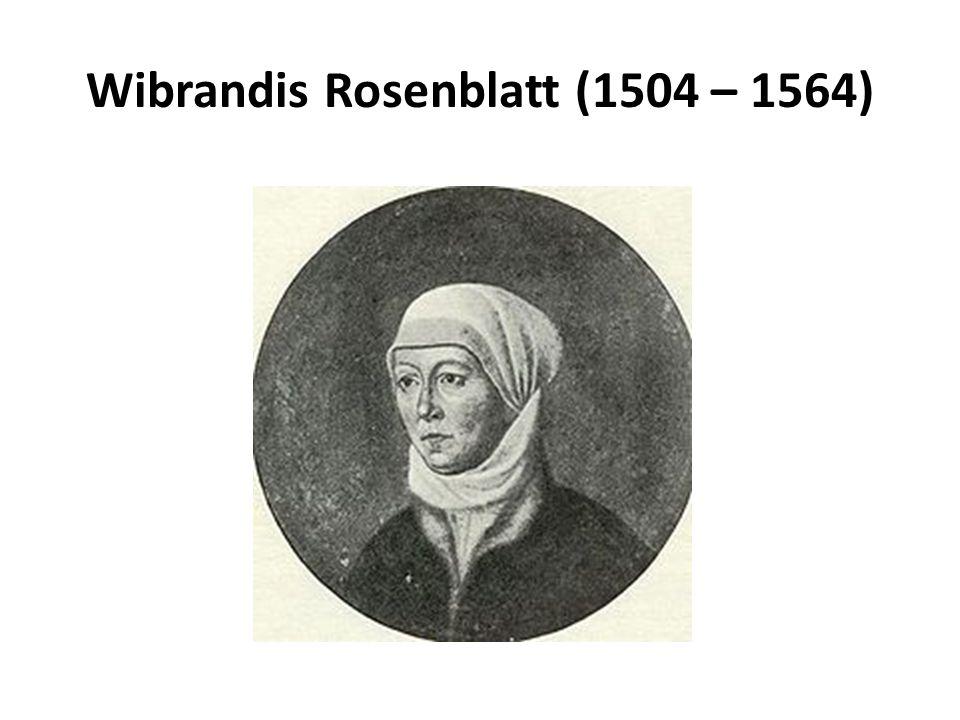 Wibrandis Rosenblatt (1504 – 1564)