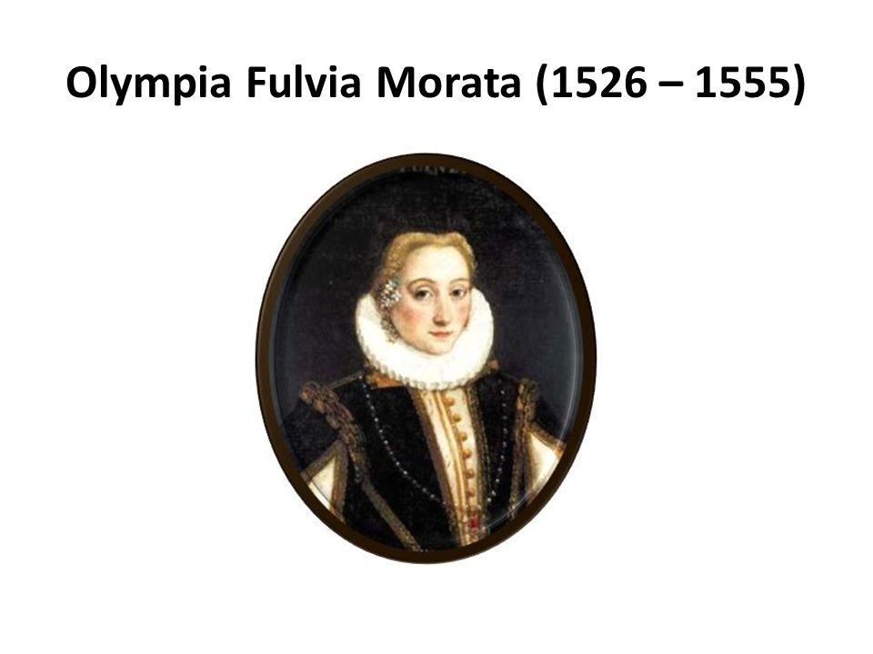 Olympia Fulvia Morata (1526 – 1555)