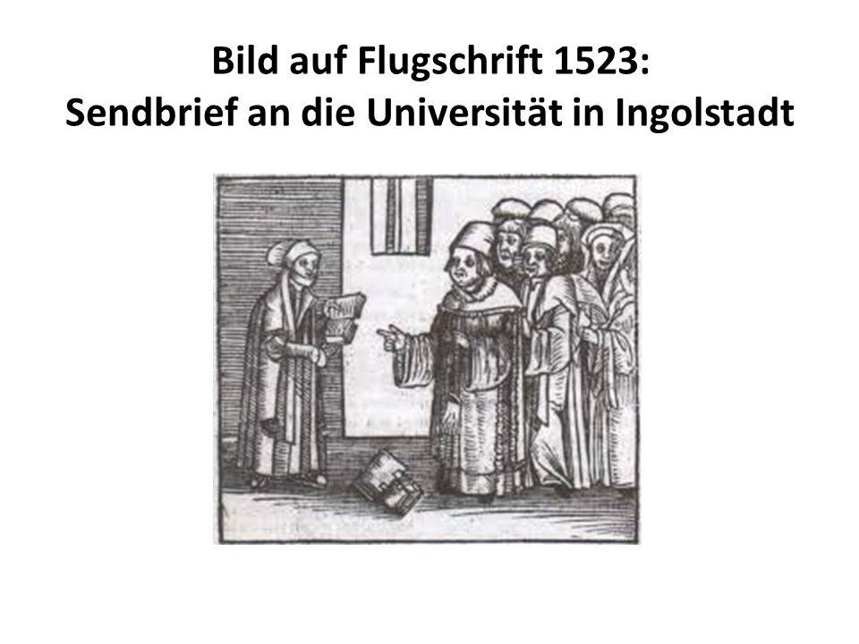 Bild auf Flugschrift 1523: Sendbrief an die Universität in Ingolstadt
