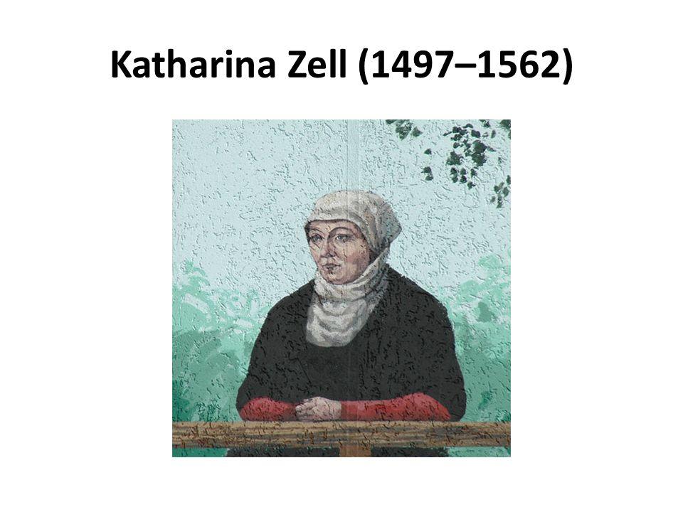 Katharina Zell (1497–1562)
