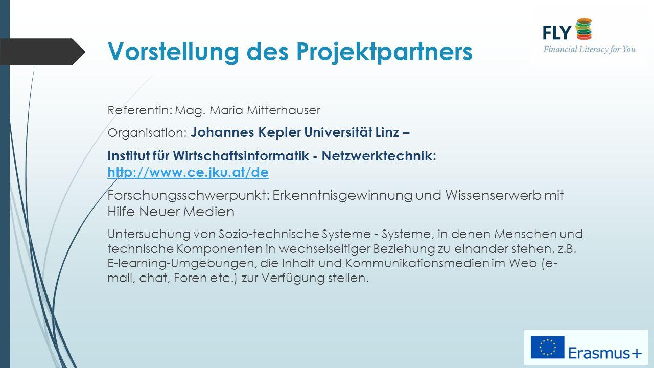 Vorstellung des Projektpartners Referentin: Mag.
