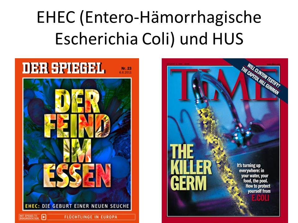 EHEC (Entero-Hämorrhagische Escherichia Coli) und HUS