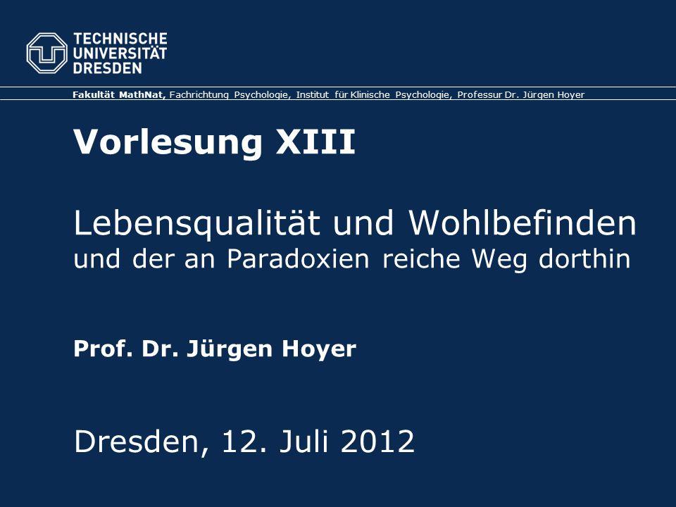 TU Dresden, 12.07.2012 Gesundheitspsychologie 4.Paradox revised: SWB vs.