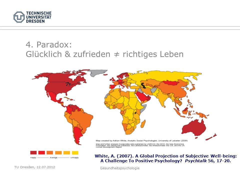 TU Dresden, 12.07.2012 Gesundheitspsychologie 4.