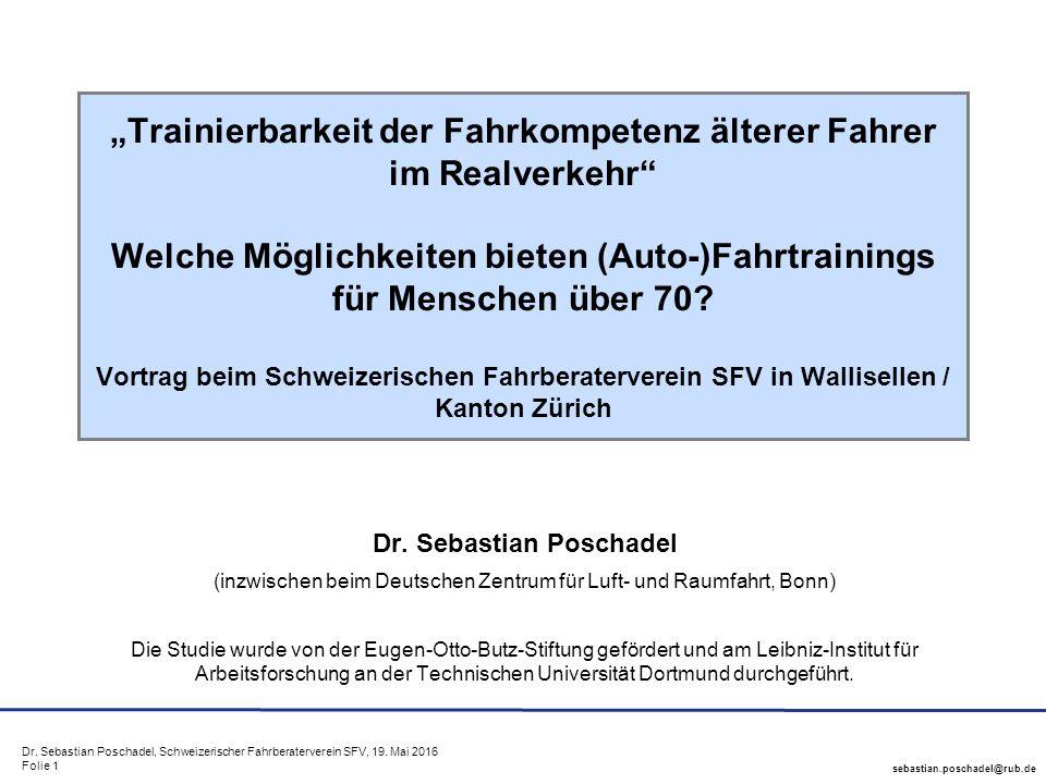 sebastian.poschadel@rub.de Dr. Sebastian Poschadel, Schweizerischer Fahrberaterverein SFV, 19.