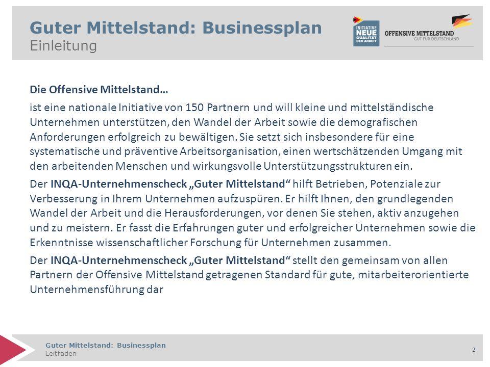 Guter Mittelstand: Businessplan Leitfaden 23 Guter Mittelstand: Businessplan 3.