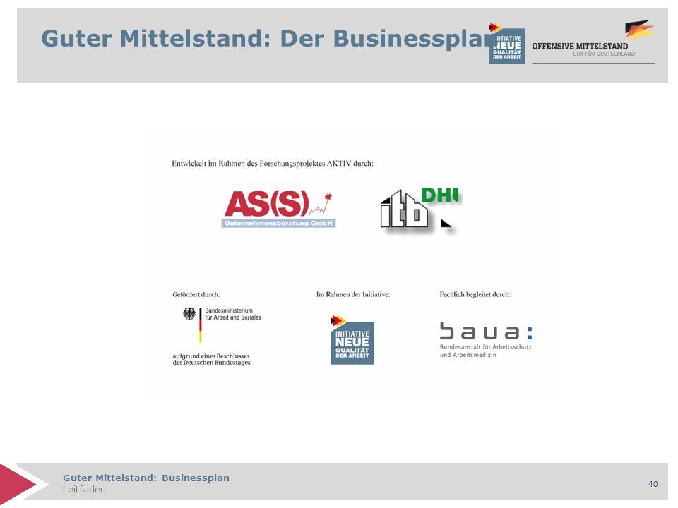Guter Mittelstand: Businessplan Leitfaden 40 Guter Mittelstand: Der Businessplan