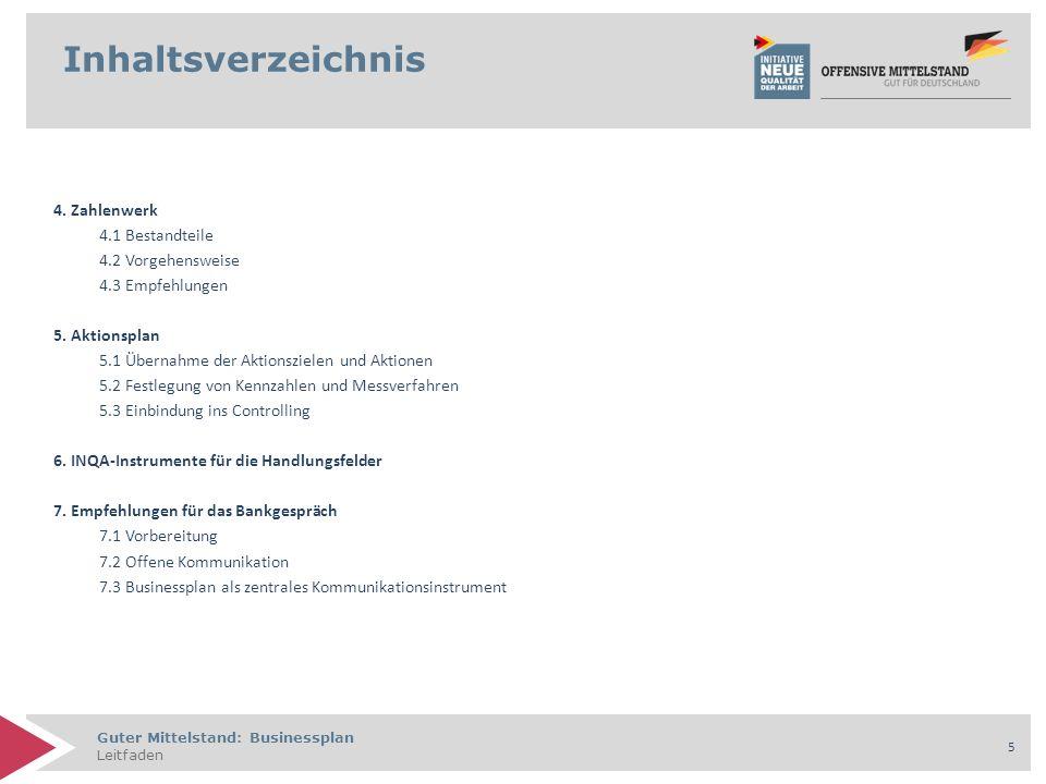 Guter Mittelstand: Businessplan Leitfaden 6 Guter Mittelstand: Businessplan 1.