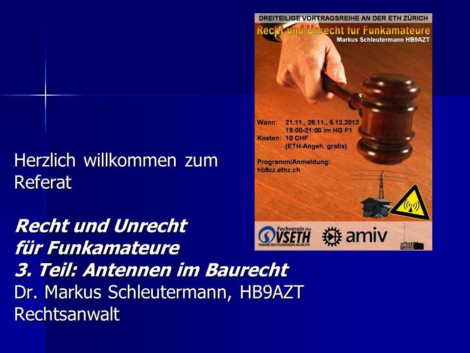 Herzlich willkommen zum Referat Recht und Unrecht für Funkamateure 3.