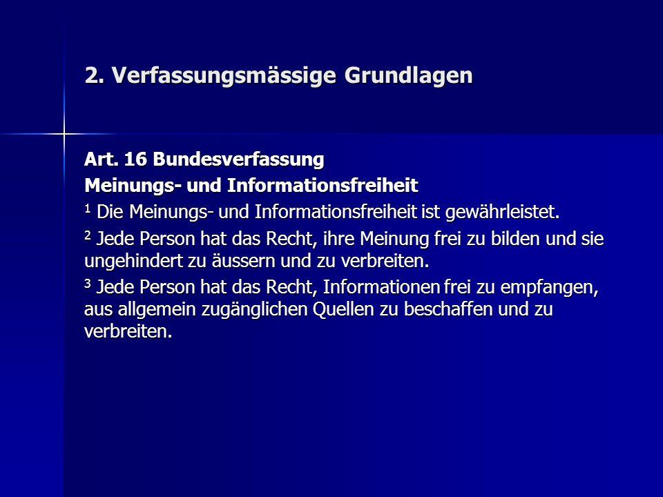 2. Verfassungsmässige Grundlagen Art.
