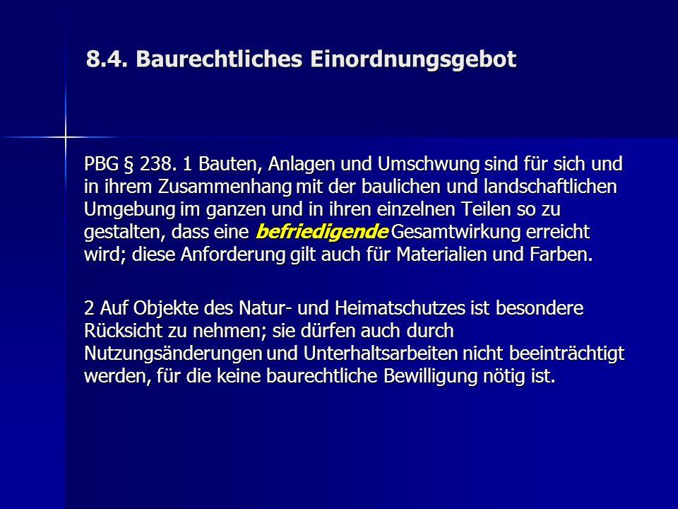 8.4. Baurechtliches Einordnungsgebot PBG § 238.
