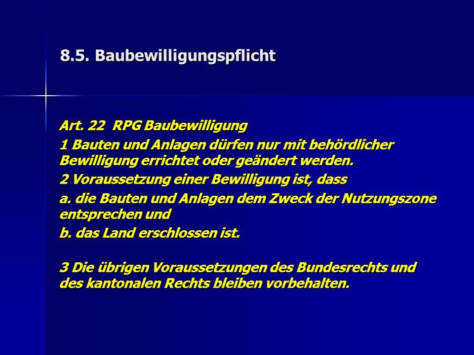 8.5. Baubewilligungspflicht Art.