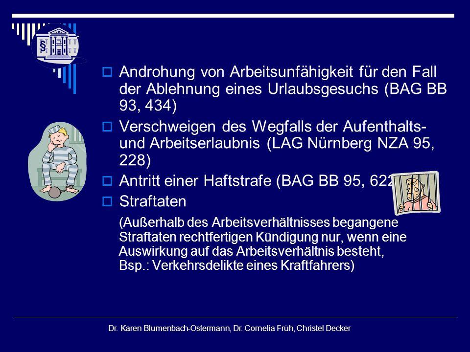 § § Dr. Karen Blumenbach-Ostermann, Dr. Cornelia Früh, Christel Decker  Androhung von Arbeitsunfähigkeit für den Fall der Ablehnung eines Urlaubsgesu