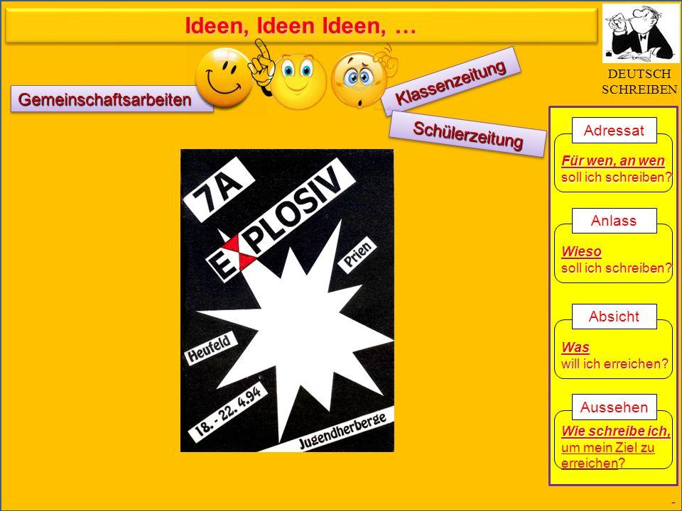 KlassenzeitungKlassenzeitung - DEUTSCH SCHREIBEN Für wen, an wen soll ich schreiben.