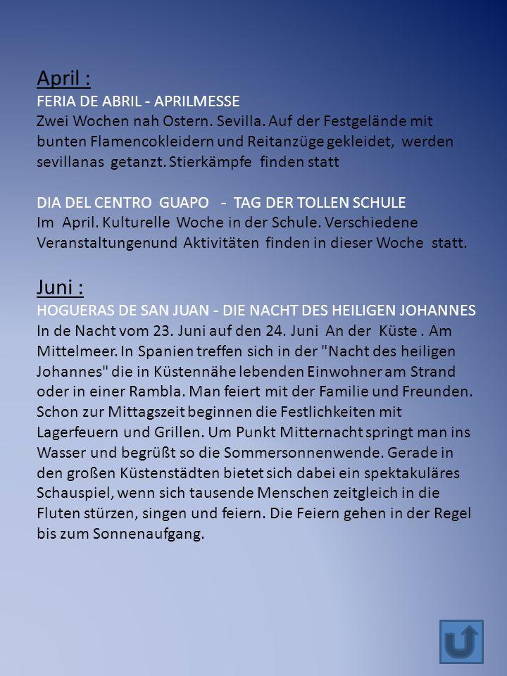 April : FERIA DE ABRIL - APRILMESSE Zwei Wochen nah Ostern.
