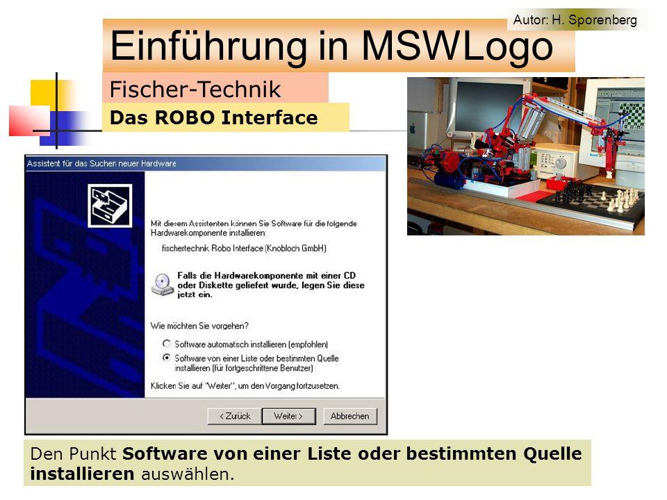 Fischer-Technik Das ROBO Interface Den Punkt Software von einer Liste oder bestimmten Quelle installieren auswählen.