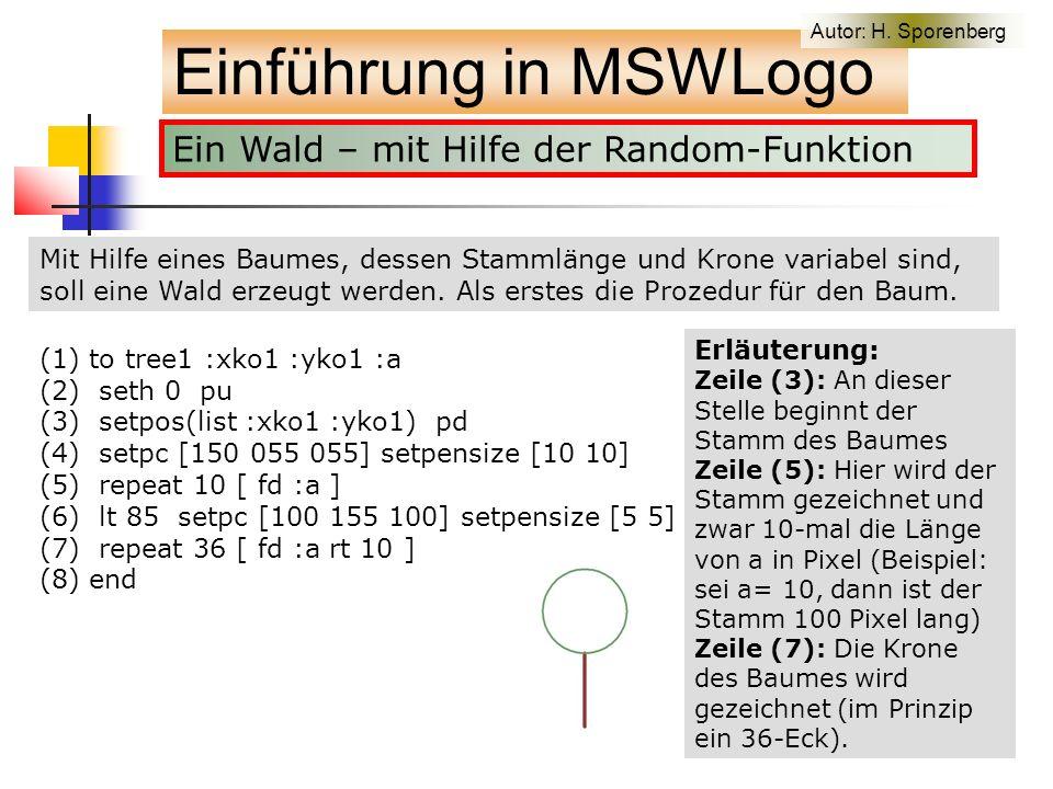 Ein Wald – mit Hilfe der Random-Funktion Einführung in MSWLogo Autor: H.