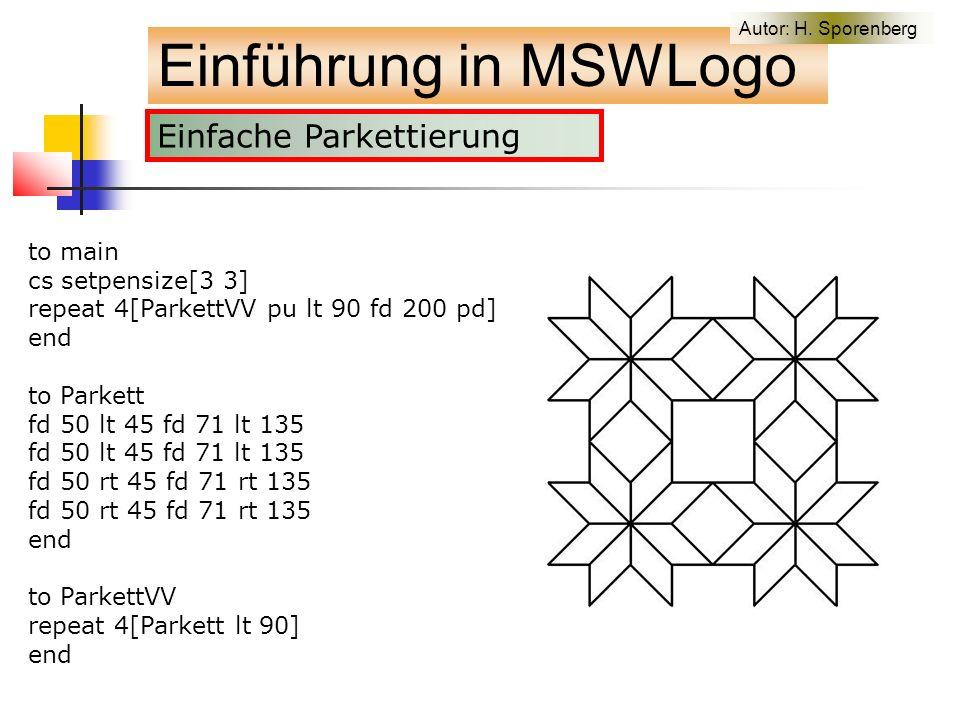 Einfache Parkettierung Einführung in MSWLogo Autor: H.