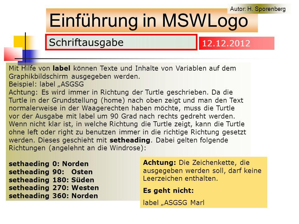 Schriftausgabe Einführung in MSWLogo Autor: H.