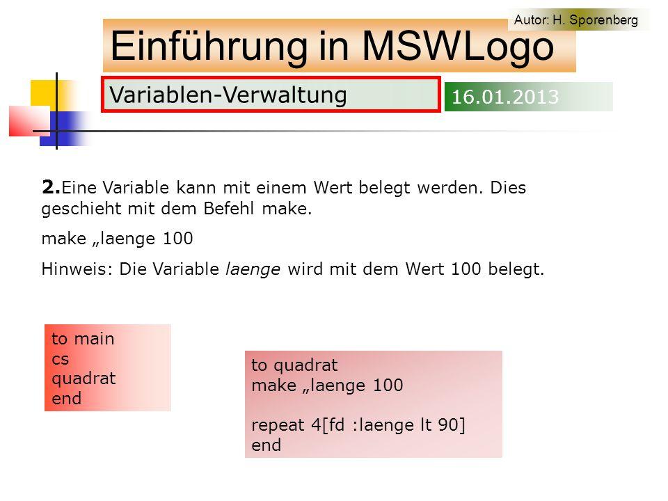 Variablen-Verwaltung Einführung in MSWLogo Autor: H.