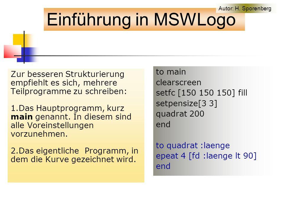 Zur besseren Strukturierung empfiehlt es sich, mehrere Teilprogramme zu schreiben: 1.Das Hauptprogramm, kurz main genannt.