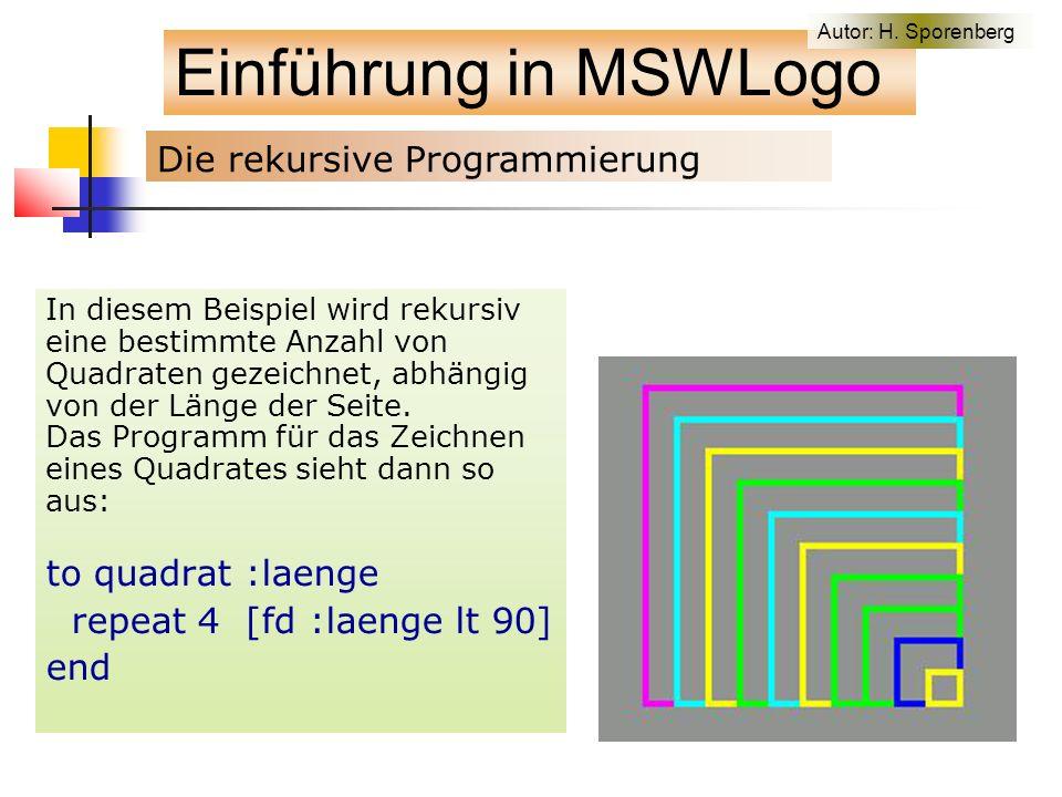 In diesem Beispiel wird rekursiv eine bestimmte Anzahl von Quadraten gezeichnet, abhängig von der Länge der Seite.