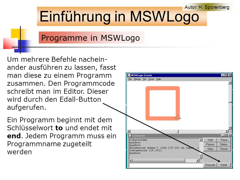 Gif-Animation Einführung in MSWLogo to KreisGifAnimation setactivearea [-450 -150 450 150] make xko -400 make yko 0 make append False hideturtle repeat 100 ~ [kreisGelb :xko :yko (gifsave KreisAnimation.gif 0 :append 0) kreisWeiss :xko :yko make append True make xko :xko+5 ] kreisGelb :xko :yko end Ein gelber Kreis bewegt sich von links nach rechts Autor: H.