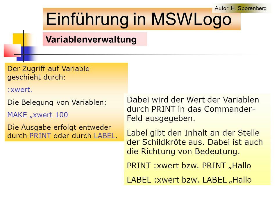 Variablenverwaltung Der Zugriff auf Variable geschieht durch: :xwert.