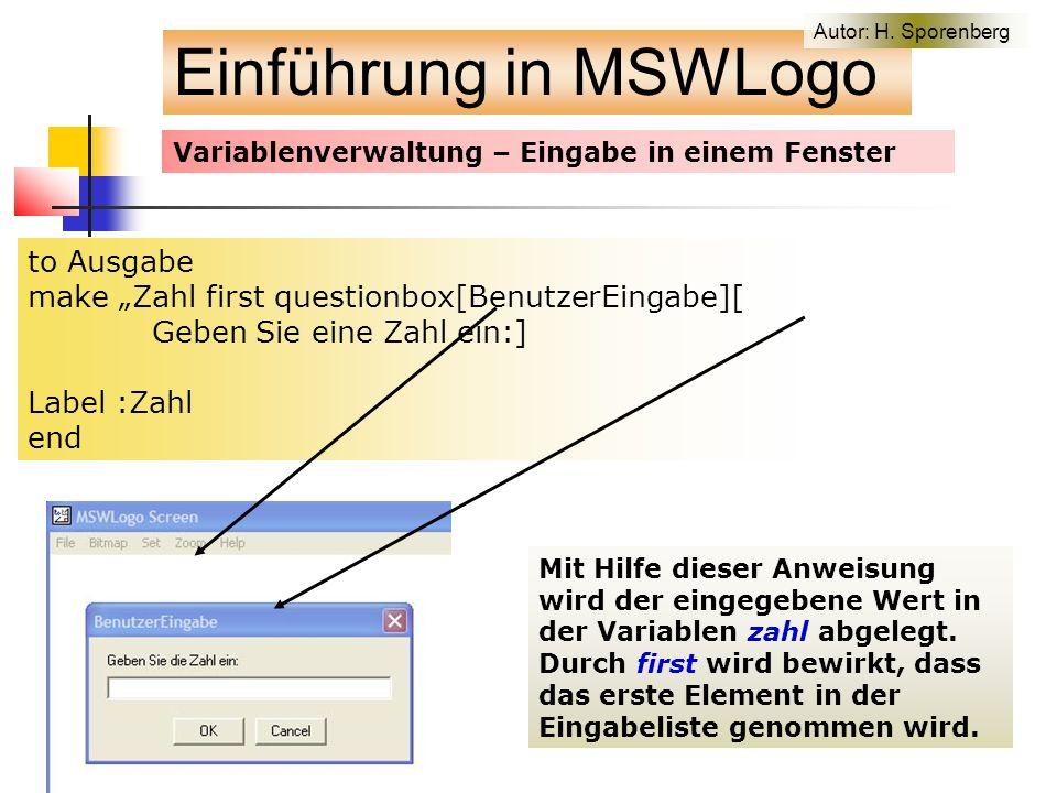 """Variablenverwaltung – Eingabe in einem Fenster to Ausgabe make """"Zahl first questionbox[BenutzerEingabe][ Geben Sie eine Zahl ein:] Label :Zahl end Mit Hilfe dieser Anweisung wird der eingegebene Wert in der Variablen zahl abgelegt."""