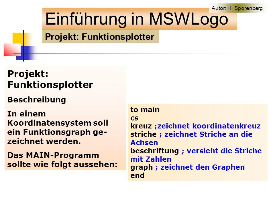 Projekt: Funktionsplotter Beschreibung In einem Koordinatensystem soll ein Funktionsgraph ge- zeichnet werden.